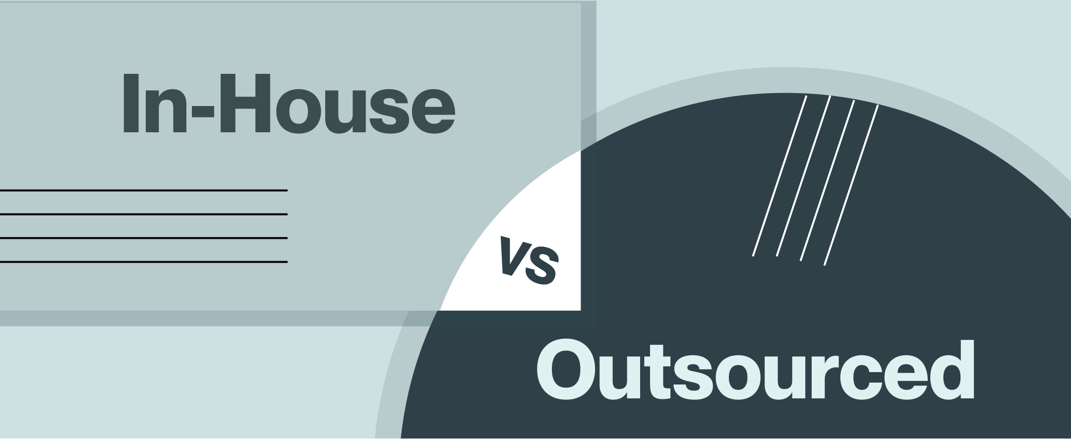 In-House Production vs Outsourcing- Pros & Cons1